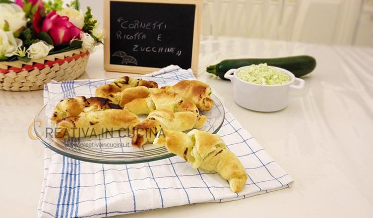 Cornetti salati di ricotta e zucchine ricetta di Creativaincucina