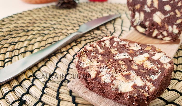 Salame di cioccolato ricetta di Creativa in cucina