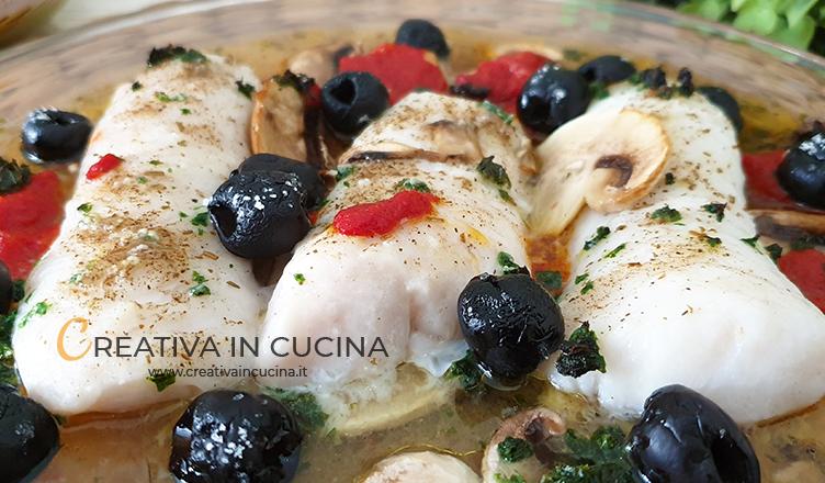 Filetti di merluzzo con funghi e olive, in forno ricetta di Creativa in cucina